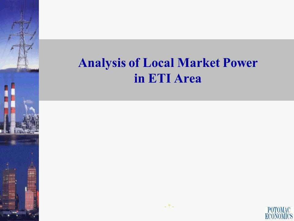 - 6 - Capacity Shares in Combined SPP and ETI Area