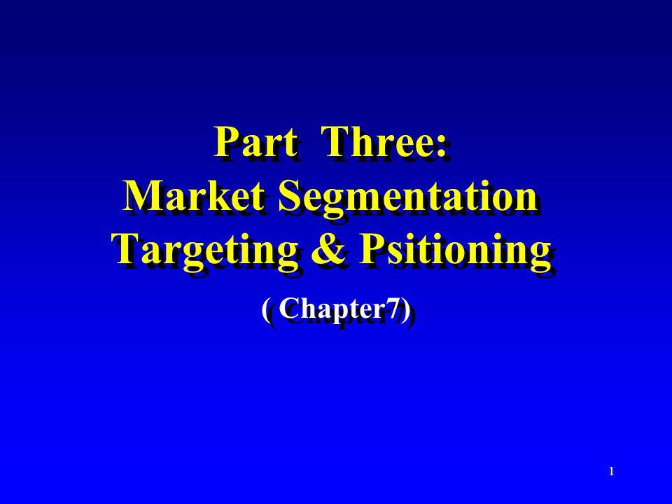 2 Market segmentation 1.Identify bases for segmenting the market.