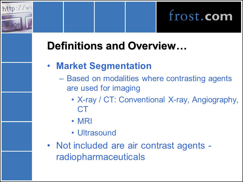 Definitions and Overview Definition –Radio-opaque substances used to provide a contrast in density between the tissue or organ being filmed and the medium Use –Helps easier visibility of soft tissues in various imaging procedures Disadvantages –Side-effects like skin reactions, nephrotoxicity, etc.