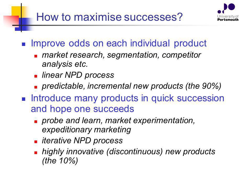 How to maximise successes.