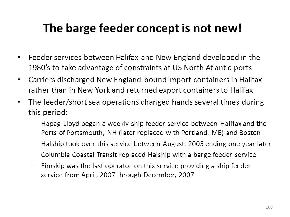 The barge feeder concept is not new.