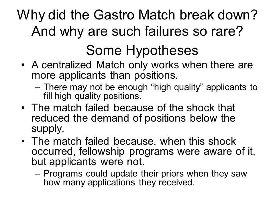 Why did the Gastro Match break down. And why are such failures so rare.