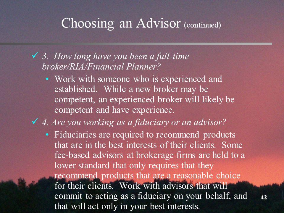 42 Choosing an Advisor (continued) 3.