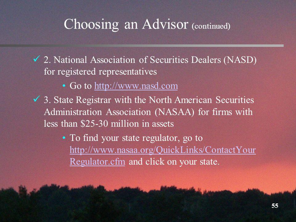 55 Choosing an Advisor (continued) 2.