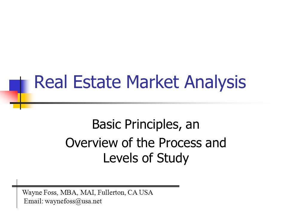 2 Real Estate Market Analysis Studies that Focus on the Market Analysis of Local Economic Conditions Study of the fundamental determinates of the demand for all real estate in the market Market Analysis Study of the demand for a particular property type A site in search of a Use A Use in Search of a Site