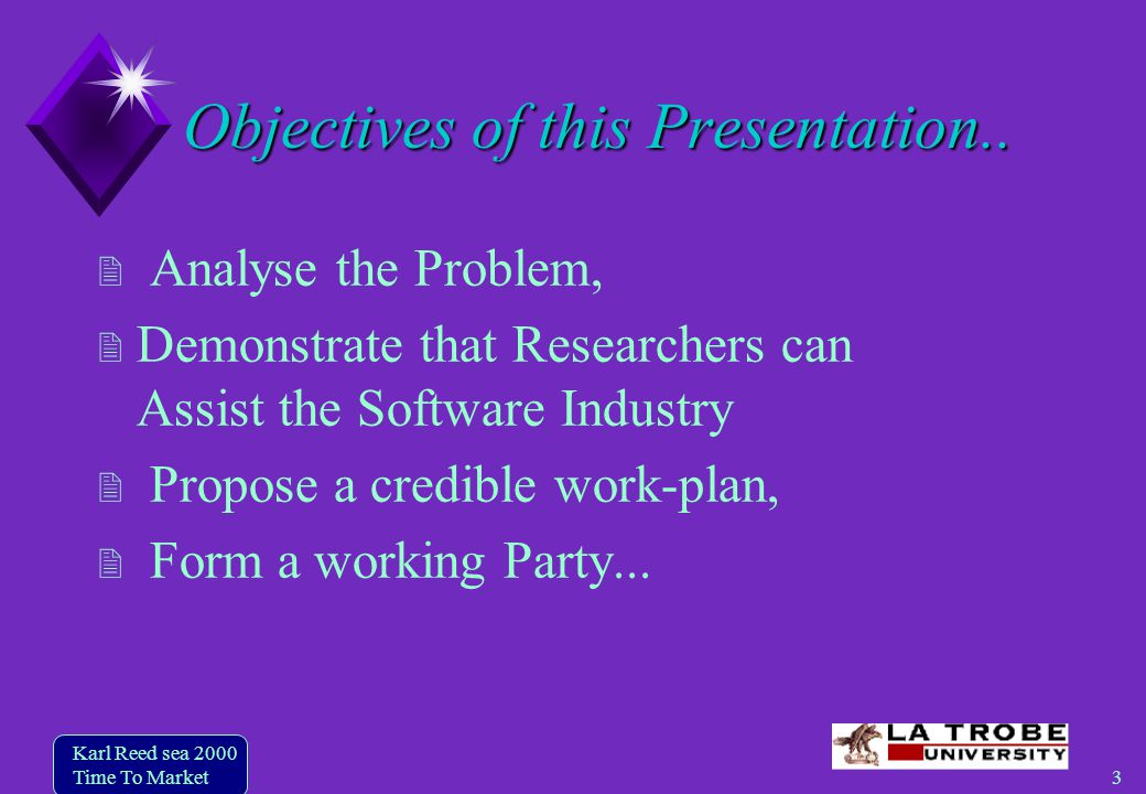3 Karl Reed sea 2000 Time To Market Objectives of this Presentation..