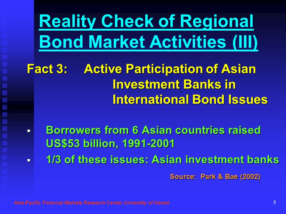 5 Reality Check of Regional Bond Market Activities (III) Fact 3: Active Participation of Asian Investment Banks in International Bond Issues Borrowers