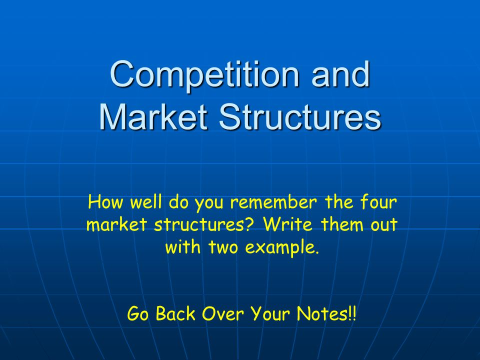 What is a Market Structure.