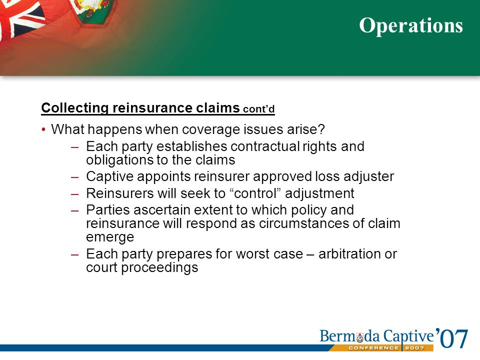 Collecting reinsurance claims contd What happens when coverage issues arise.