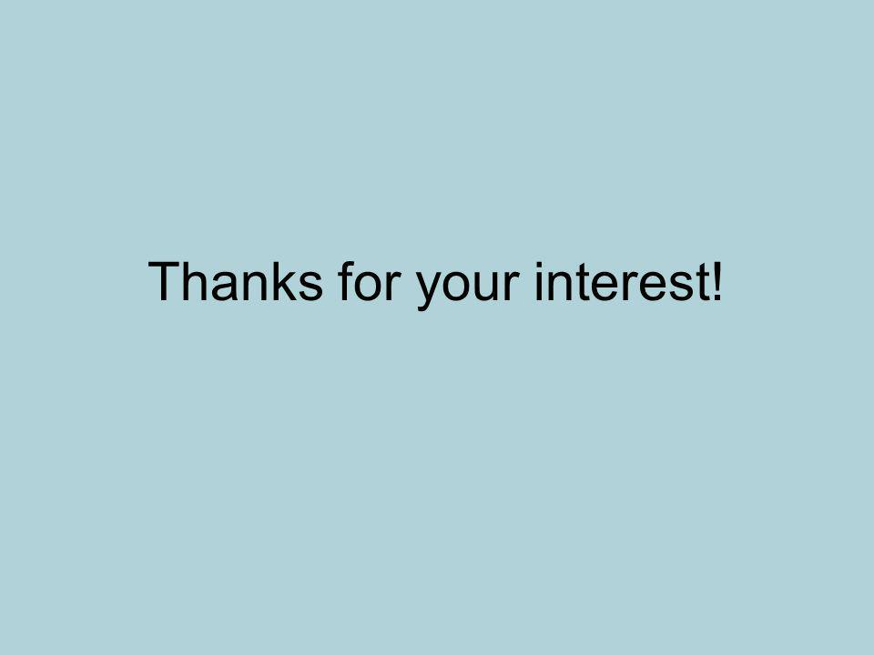Thanks for your interest!