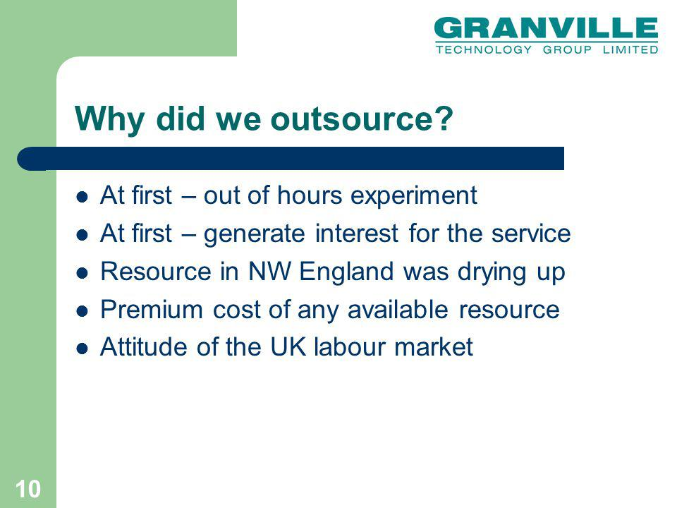 10 Why did we outsource.