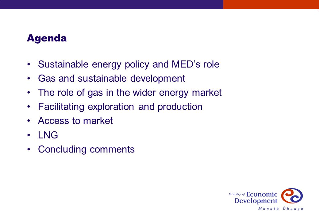 Sustainable energy policy and MEDs role Resources and Networks Branch within MED advises the Minister of Energy on energy policy and related matters Crown Minerals Group within MED administers the Crowns petroleum and minerals estates RNB and CMG work closely together to ensure petroleum matters are considered within the overall energy policy context RNB chairs cross-departmental groups for short-term policy co- ordination and development of longer-term thinking.