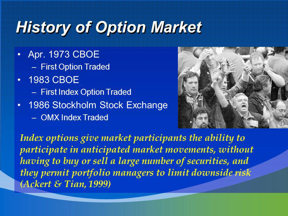 Research Objective and Motivation Objective : Efficiency test of OMX option market Motivation : There is few paper examines OMX options Market