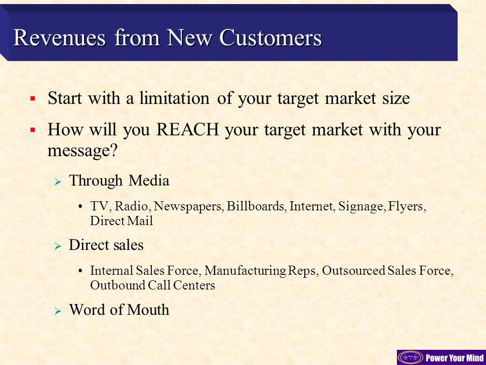 New Sales via Media How many exposures per presentation such as TV spot or newspaper add.