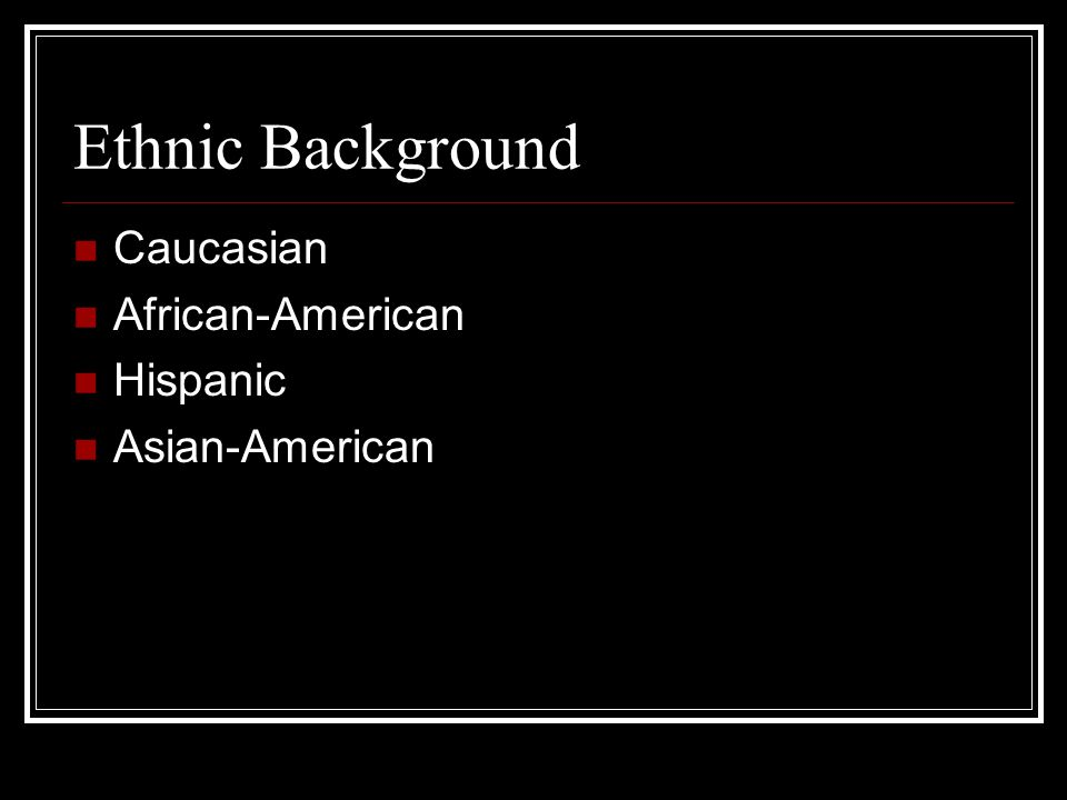 Caucasian Majority of the population in US Only large ethnicity declining in percentage