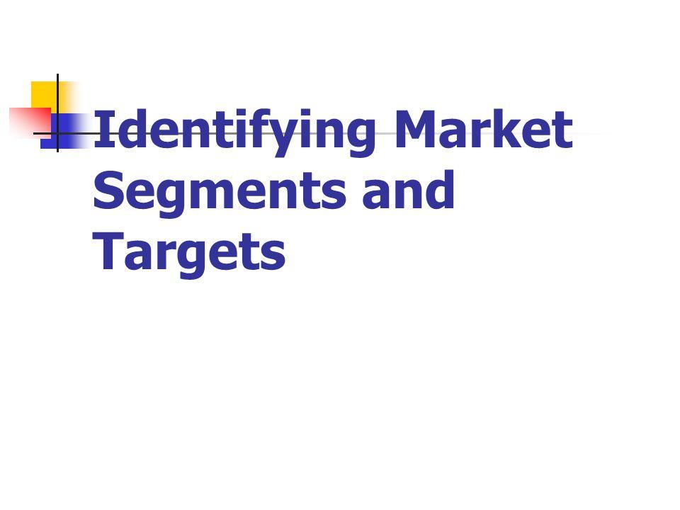 Market Segments:.Markets are not homogeneous..