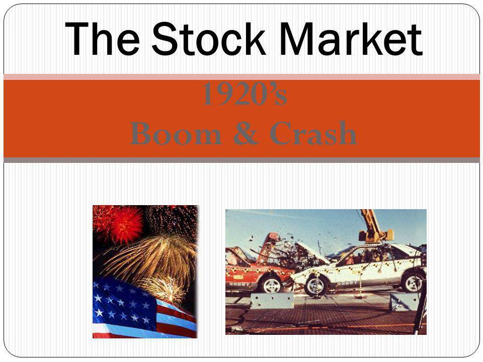 1920s Boom & Crash The Stock Market