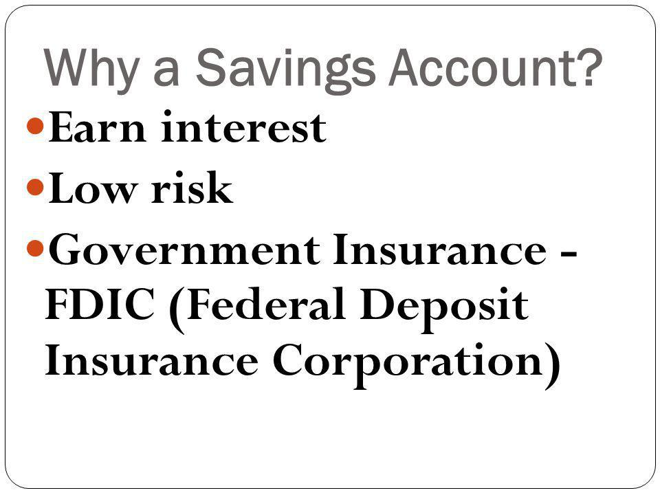 Why a Savings Account.