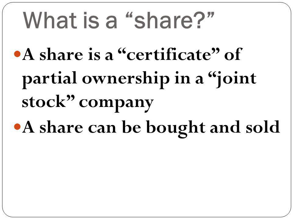 What is a share.