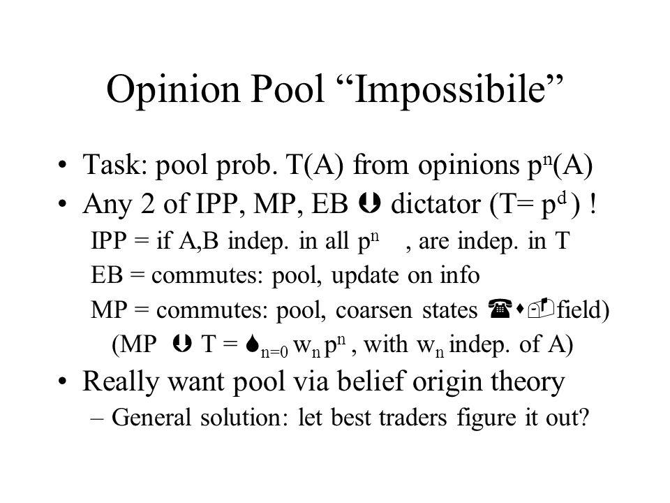 Opinion Pool Impossibile Task: pool prob.