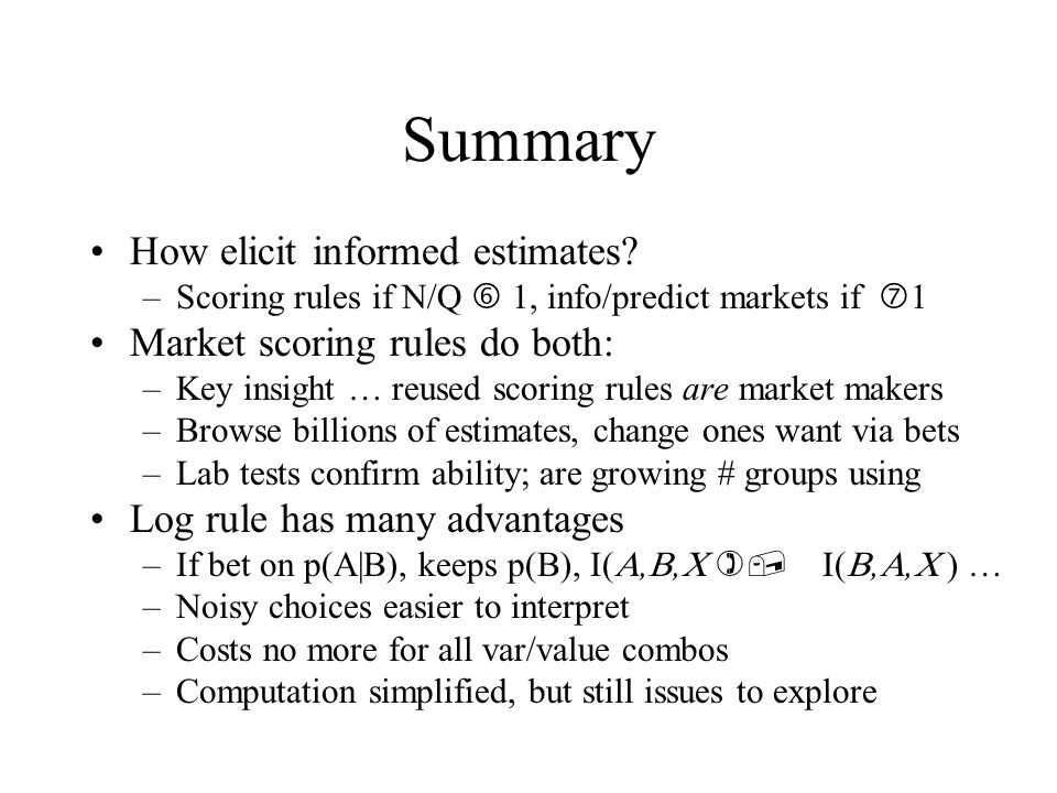Summary How elicit informed estimates.