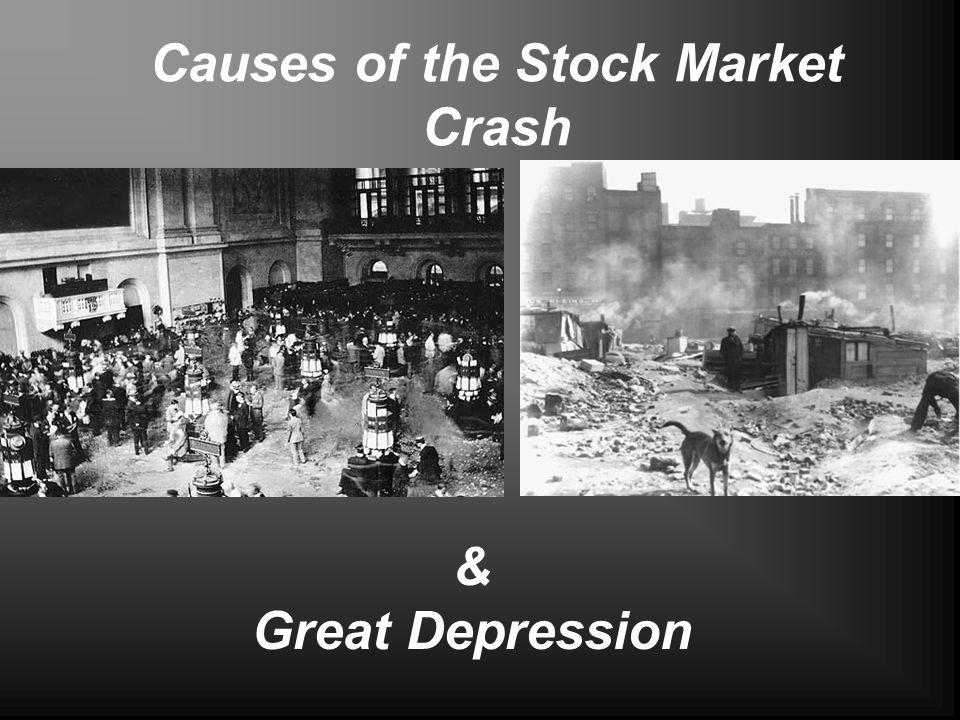 Causes of the Stock Market Crash & Great Depression