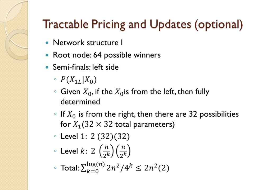 Tractable Pricing and Updates (optional)