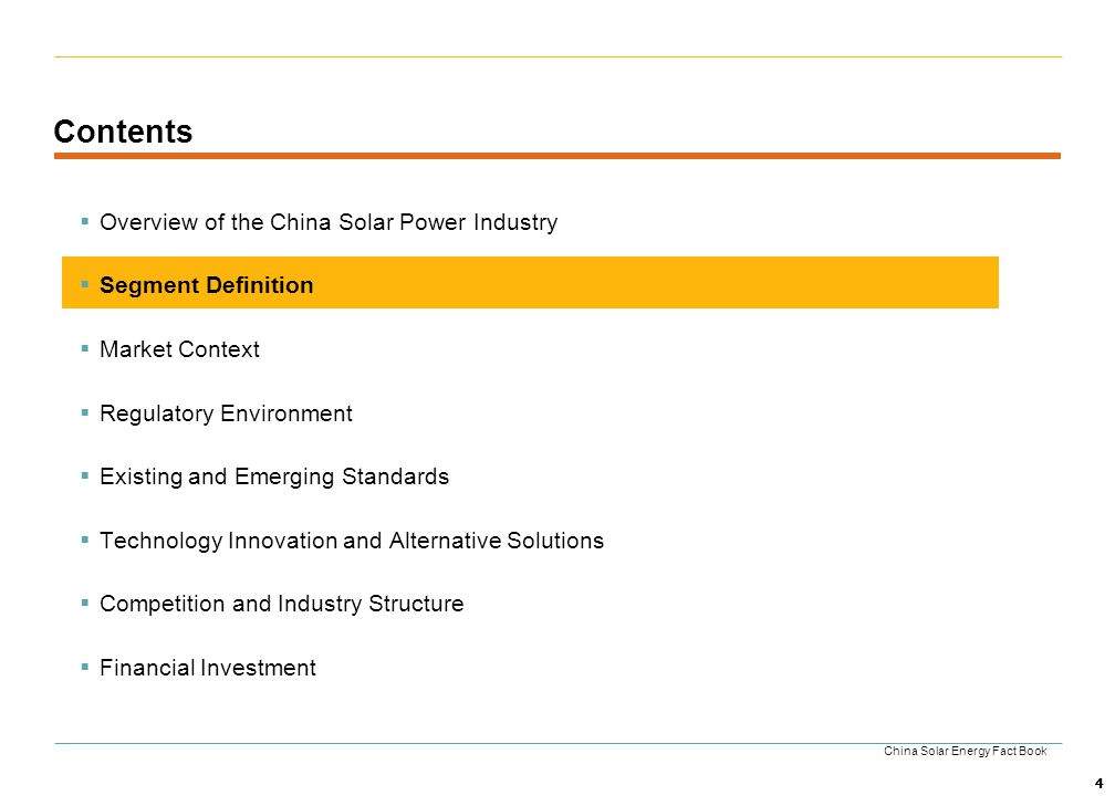 4 Contents Overview of the China Solar Power Industry Segment Definition Market Context Regulatory Environment Existing and Emerging Standards Technol