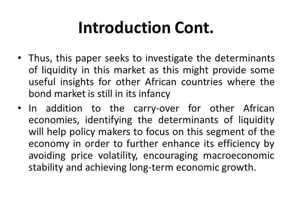 Structure of the Paper The paper is organised as follows: Section II focuses on the overview of the South African bond market; Section III Literature review, Section IV discusses the theoretical framework and econometric methodology used to carry out the study; Section V presents the VECM and Two-Stage least squares results; and Section VI presents concluding remarks.