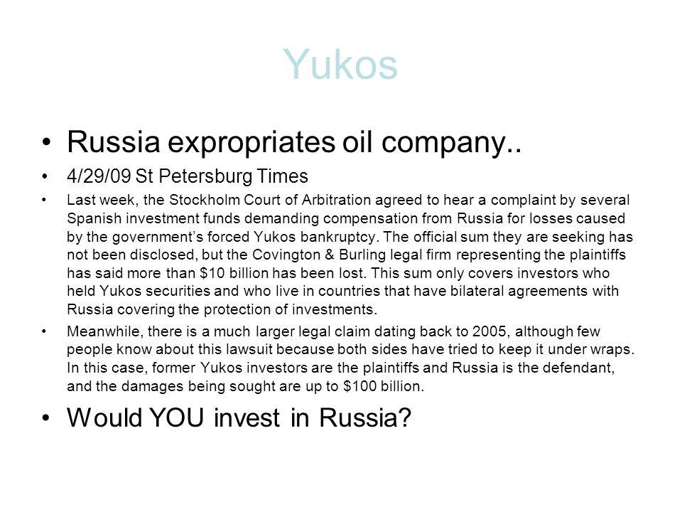 Yukos Russia expropriates oil company..