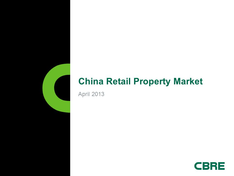 April 2013 China Retail Property Market