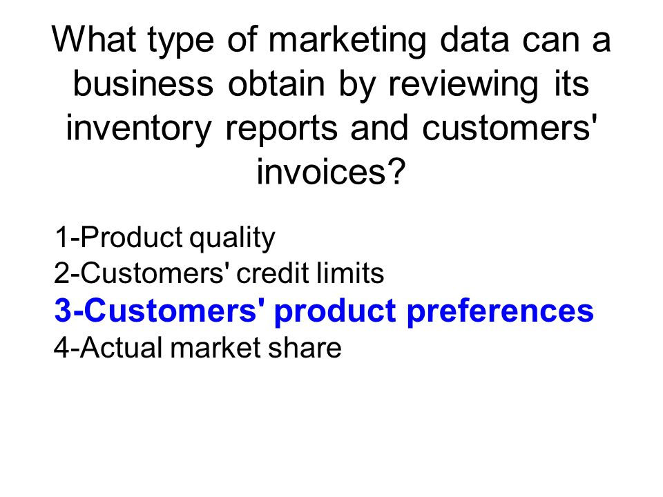 What type of marketing data can a business obtain by reviewing its inventory reports and customers invoices.