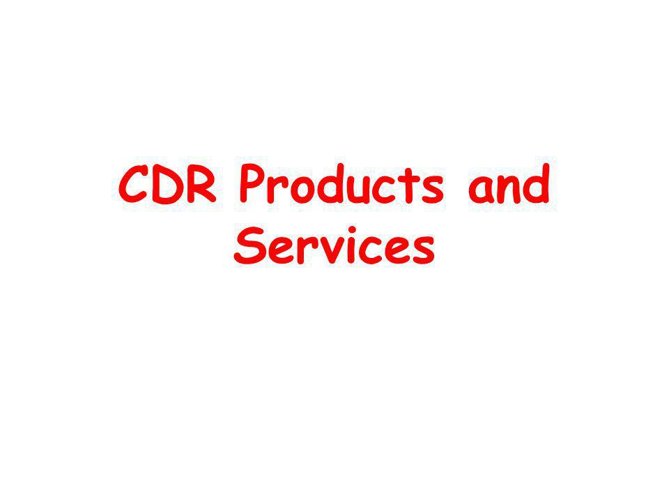CDR Products and Services