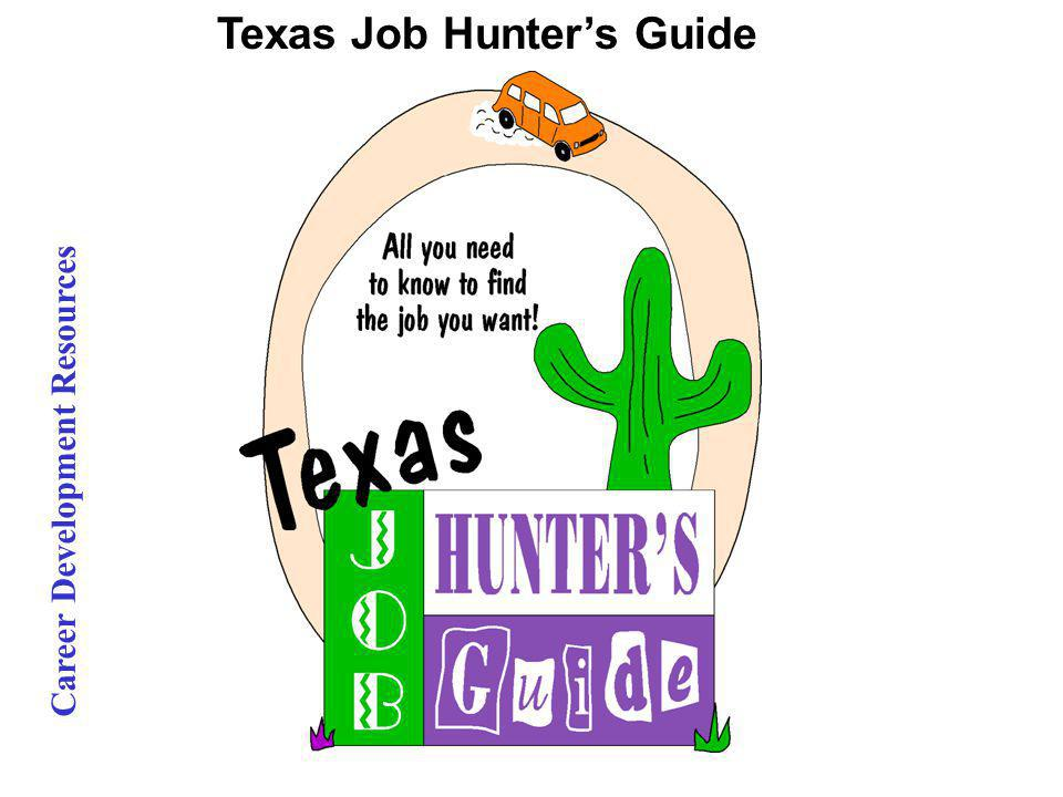 Career Development Resources Texas Job Hunters Guide