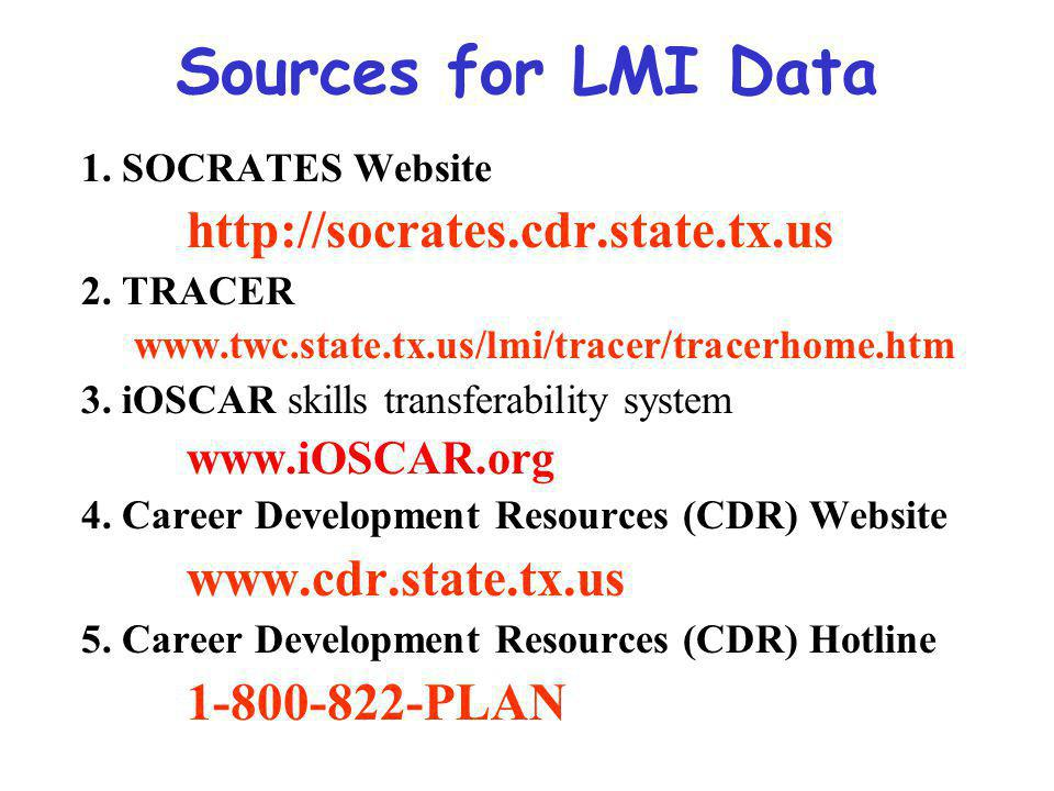 Sources for LMI Data 1. SOCRATES Website   2.