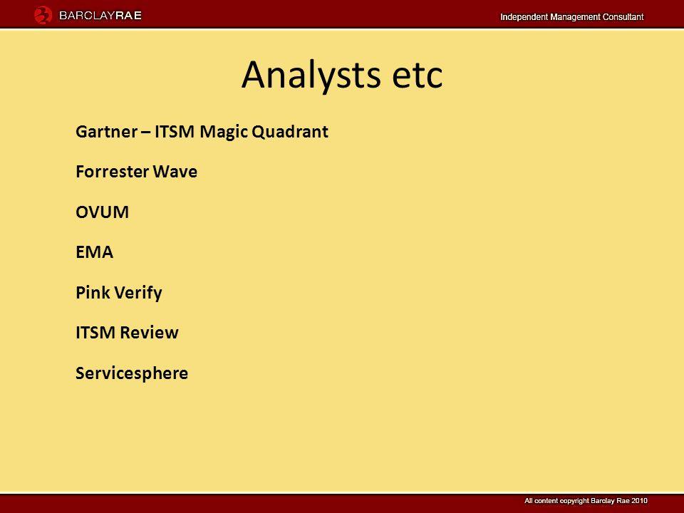 Analysts etc Gartner – ITSM Magic Quadrant Forrester Wave OVUM EMA Pink Verify ITSM Review Servicesphere
