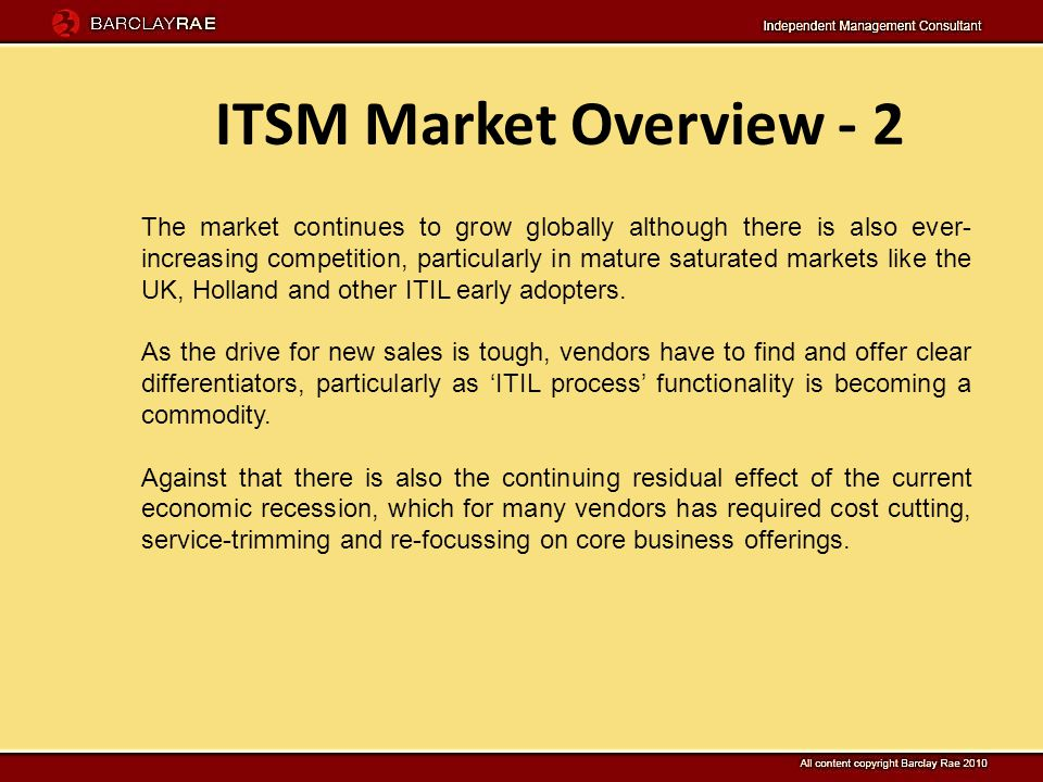 ITSM Market Overview - 3 Analysts have criticised many vendors in this market in general for lack of innovation.