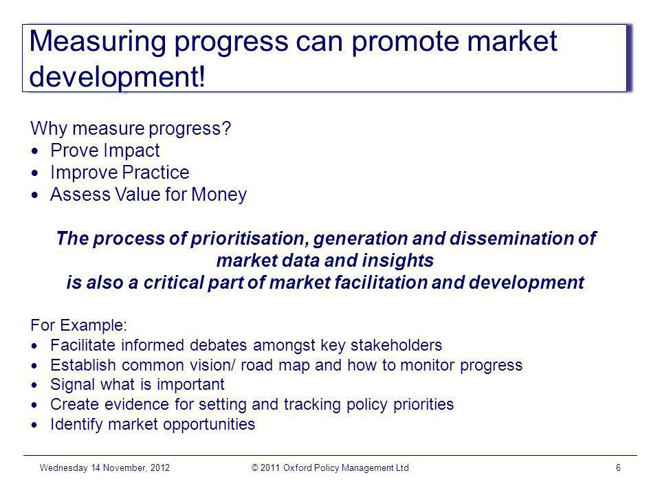 Measuring progress can promote market development.
