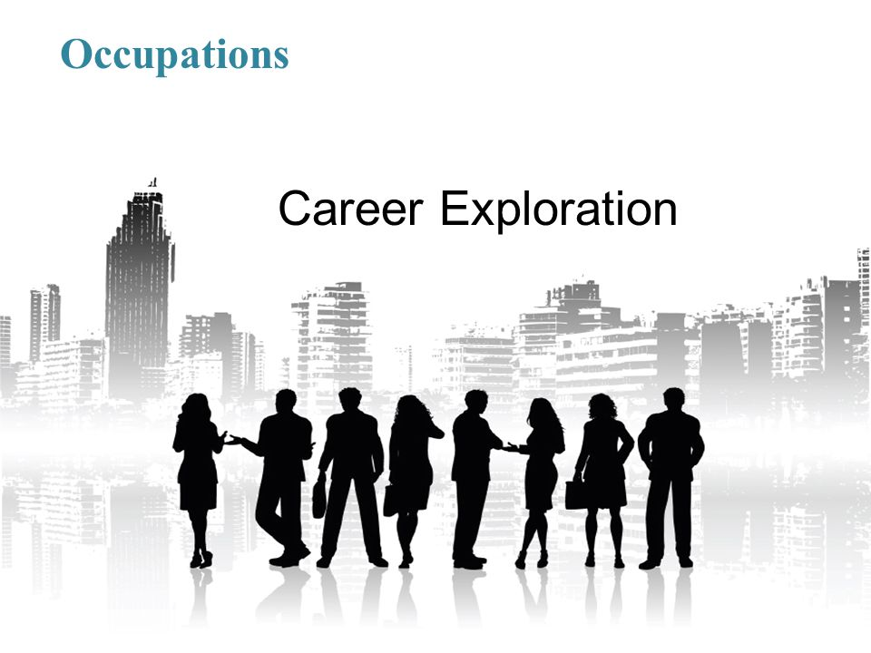 Occupations 17 Career Exploration