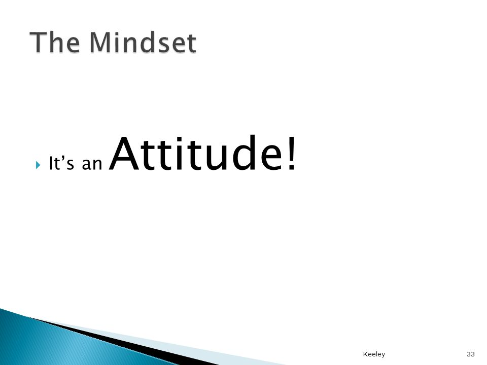 Its an Attitude! Keeley33