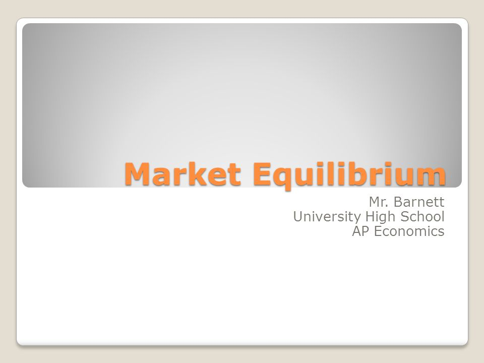 Market Equilibrium In a competitive market [many buyers and sellers] the price of a good serves as a rationing mechanism