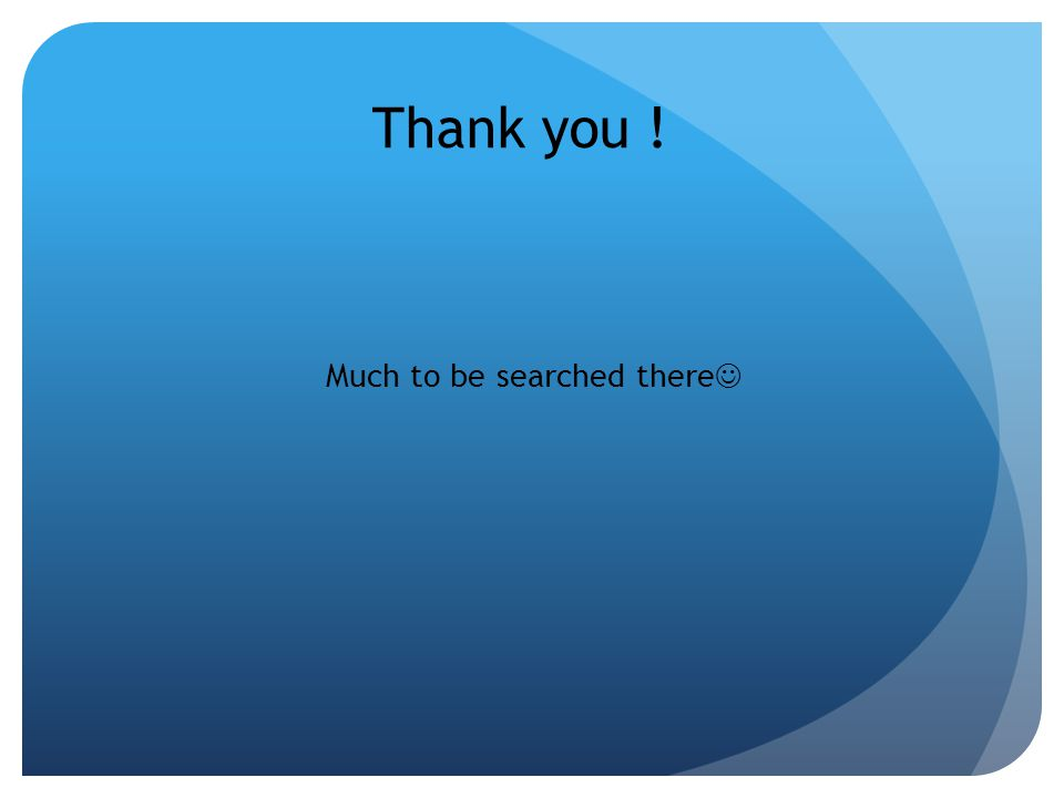 Thank you ! Much to be searched there