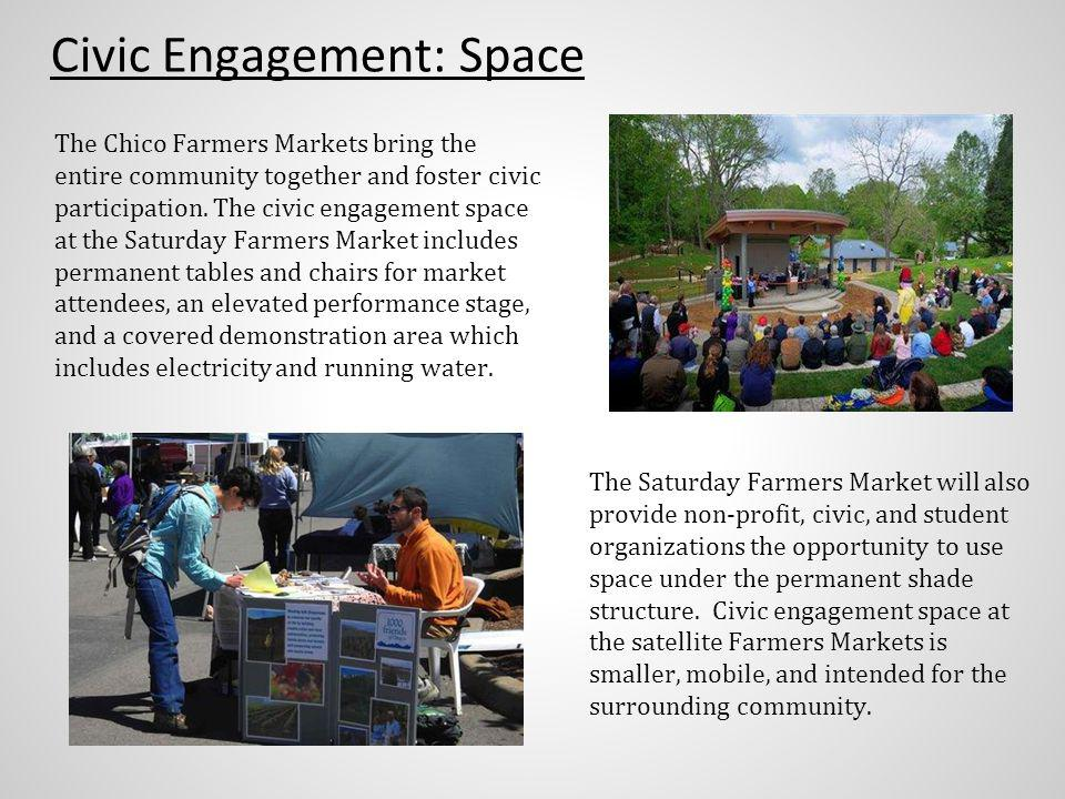 The Chico Farmers Markets bring the entire community together and foster civic participation.