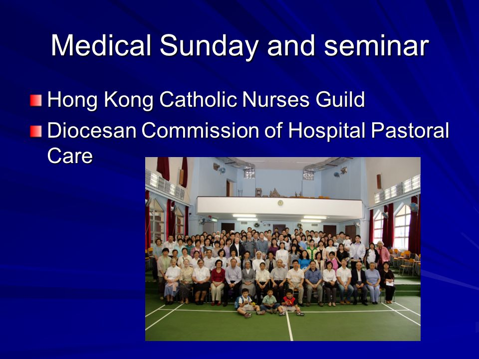 Medical Sunday and seminar Hong Kong Catholic Nurses Guild Diocesan Commission of Hospital Pastoral Care