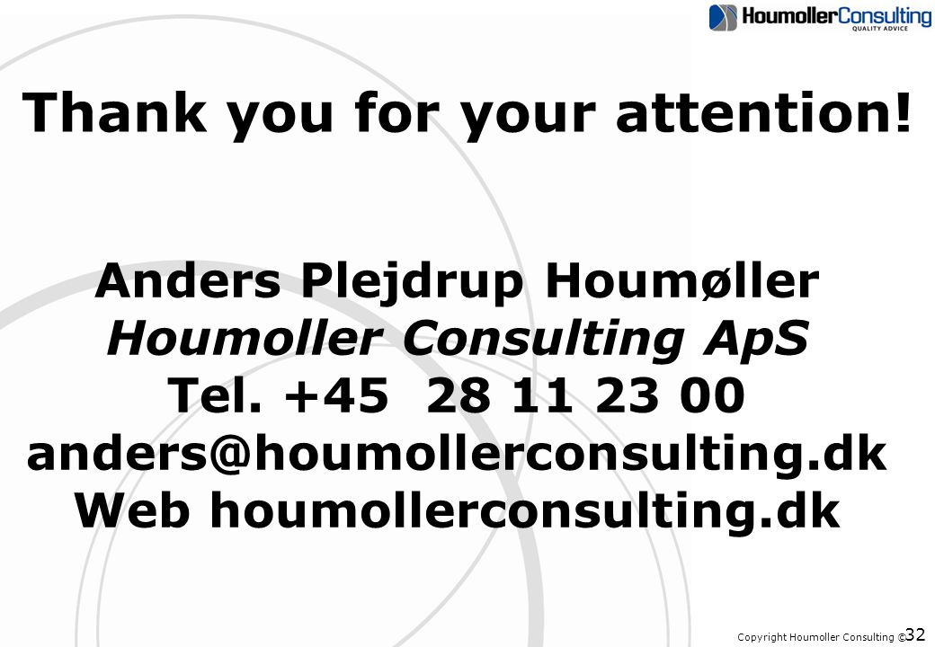 Copyright Houmoller Consulting © Thank you for your attention.