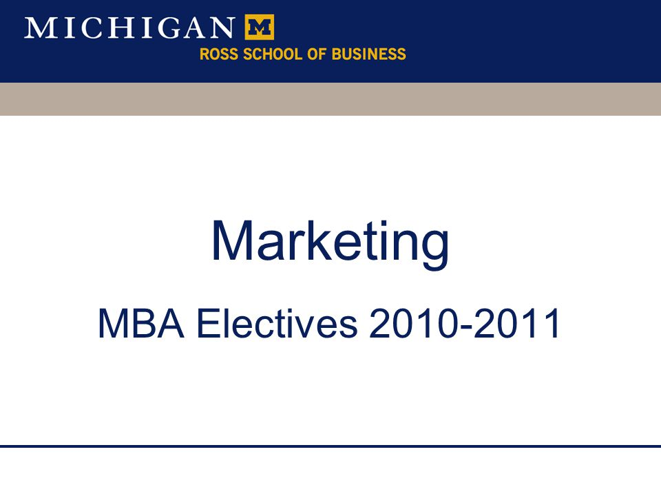 Marketing MBA Electives 2010-2011