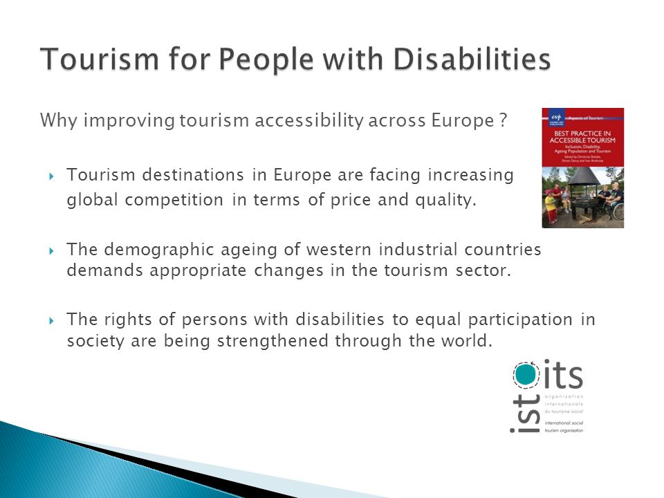 Why improving tourism accessibility across Europe .