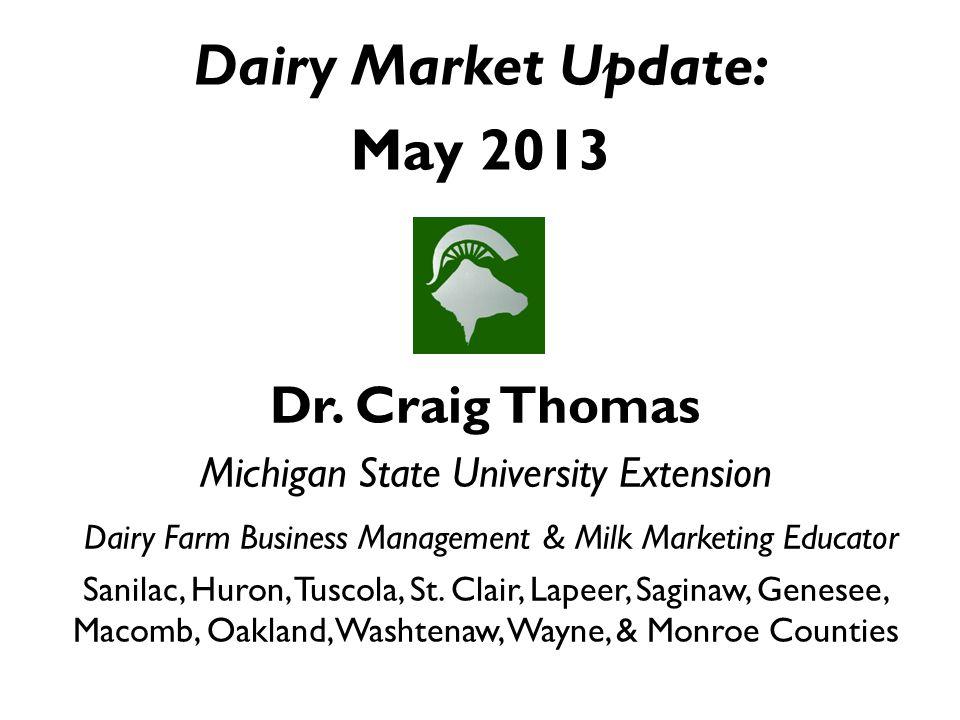 +22.2% versus Apr 2012 Butter May 07-12 Average = $1.5062 2013 butter production (Jan-Mar) +4.4% (2.3%) vs.