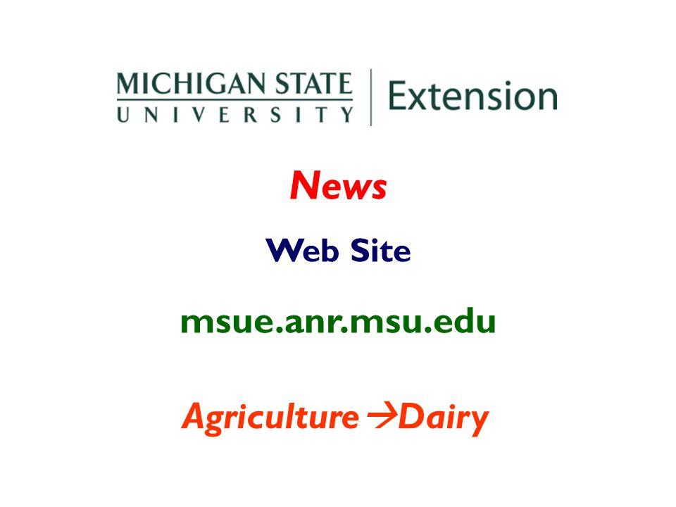 News Web Site msue.anr.msu.edu Agriculture Dairy