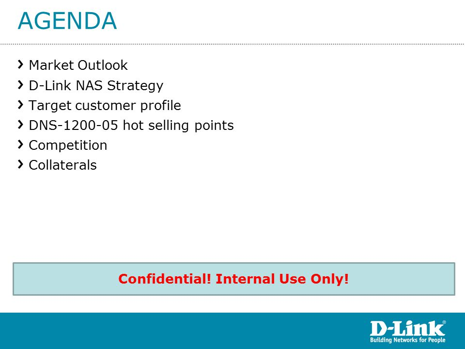 AGENDA Market Outlook D-Link NAS Strategy Target customer profile DNS-1200-05 hot selling points Competition